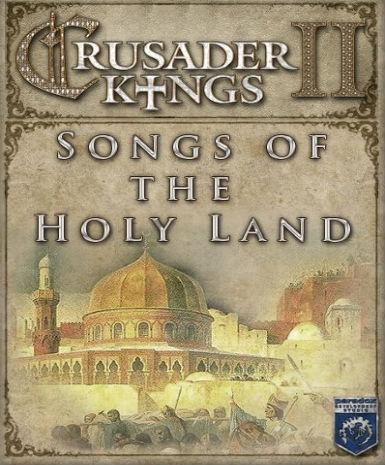 Crusader Kings II - Song of the Holy Land (DLC)