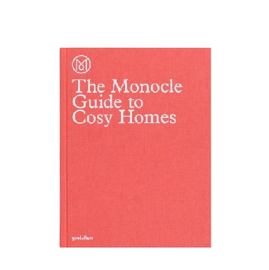 Gestalten - The Monocle Guide to Cozy Homes