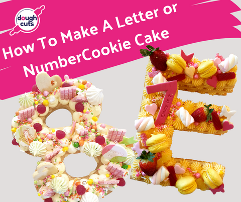 How To Make A Letter or Number Cookie Cake