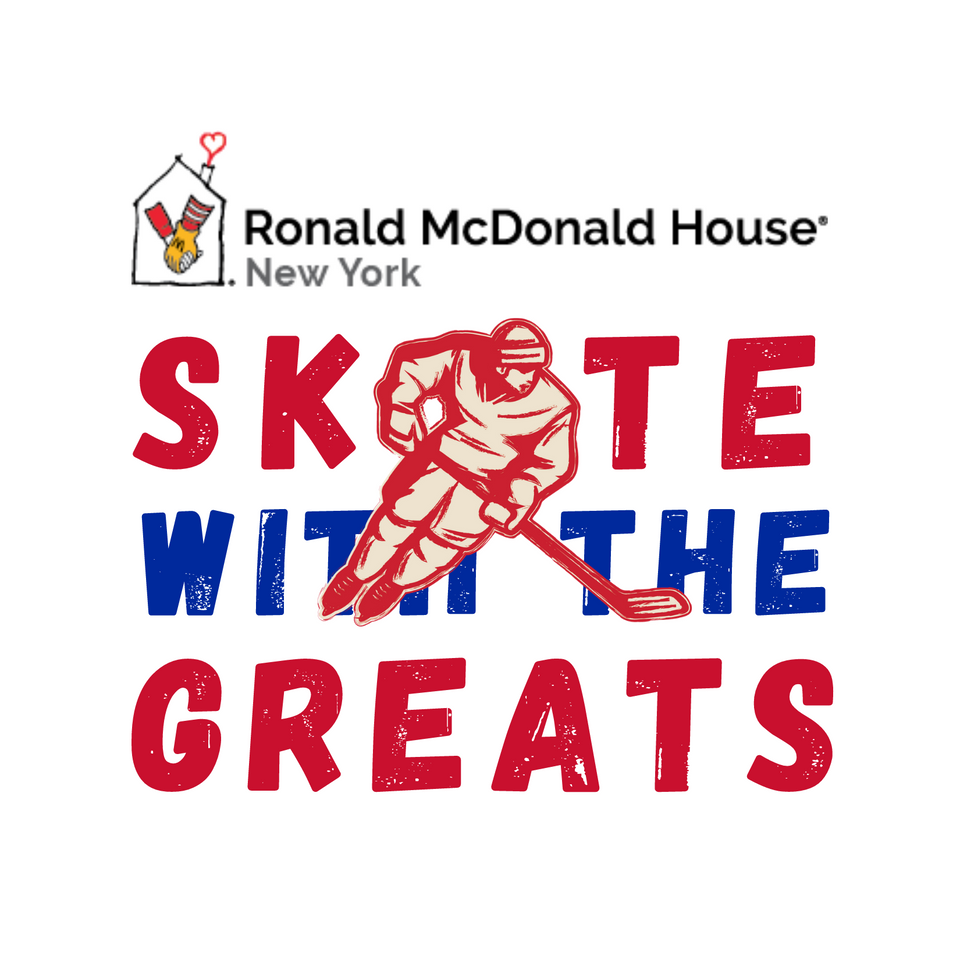 Ronald McDonald House New York and the New York Rangers Team Up to Celebrate 27th Annual Skate with the Greats