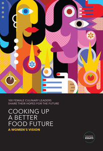 Cooking Up a Better Food Future (Anglais)