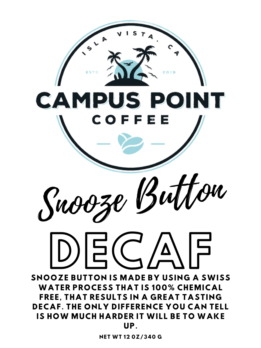 Snooze Button Decaf Coffee, Snooze Button, Decaf Coffee, Decaf, Coffee, ground decaf coffee, whole bean decaf coffee, campus point coffee