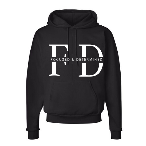Focused and Determined Hoodie