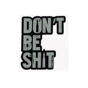 Combat Fuel Sticker Don't Be Sh!t
