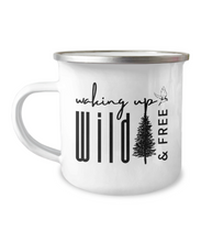 Load image into Gallery viewer, Waking Up Wild & Free - Camping Mug - Campfire Coffee