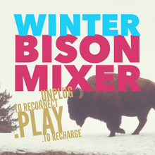 Load image into Gallery viewer, Yellowstone Snowshoe Winter Retreat  - 2021 Bison Mixer - Montana Women's Adventure