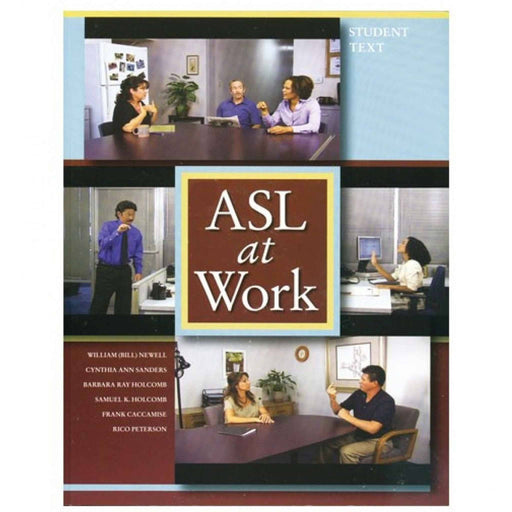 DawnSignPress ASL at Work: Student Text (Book and DVD)