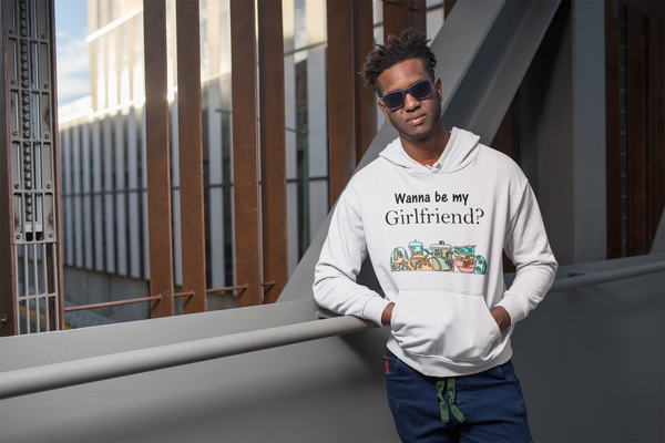 Wanna Be My Girlfriend? Hoodie
