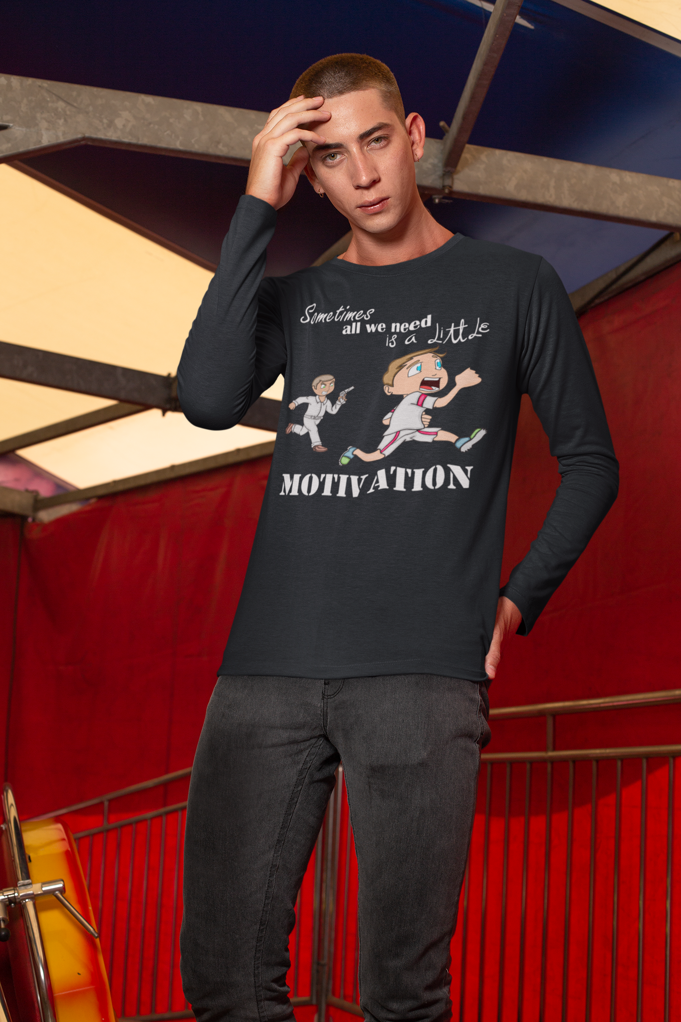 Sometimes All We Need Is A Little Motivation Long Sleeve Shirt