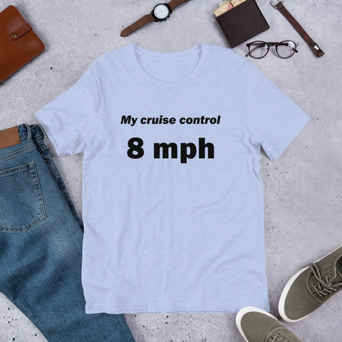 My Cruise Control T-Shirt