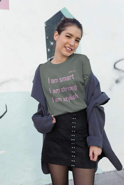 I Am Smart Strong Stylish T-Shirt