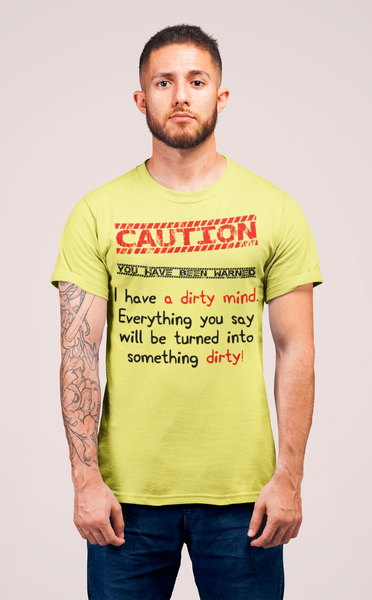 I Have A Dirty Mind T-Shirt