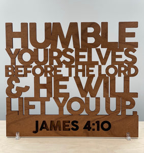 Wooden Scripture, James 4:10