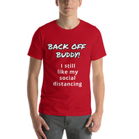 Back Off Buddy Short-Sleeve Unisex T-Shirt