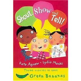Shout Show and Tell