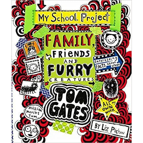 Tom Gates - Family, Friends and Furry Creatures