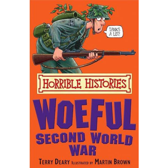 Horrible Histories - The Woeful Second World War