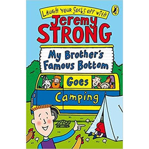 Jeremy Strong My Brother's Famous Bottom Goes Camping