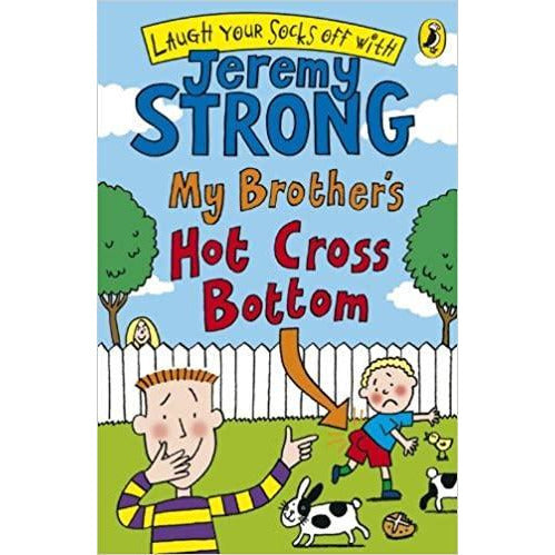 Jeremy Strong My Brother's Hot Cross Bottom