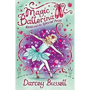 Magic Ballerina - Rosa and the Special Prize