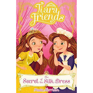 Tiara Friends - The Secret of the Silk Dress