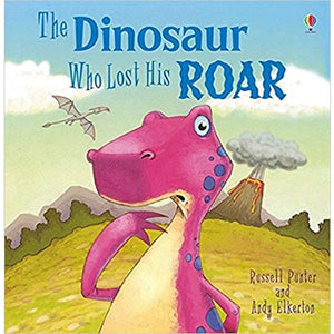 Picture Book - The Dinosaur Who Lost His Roar