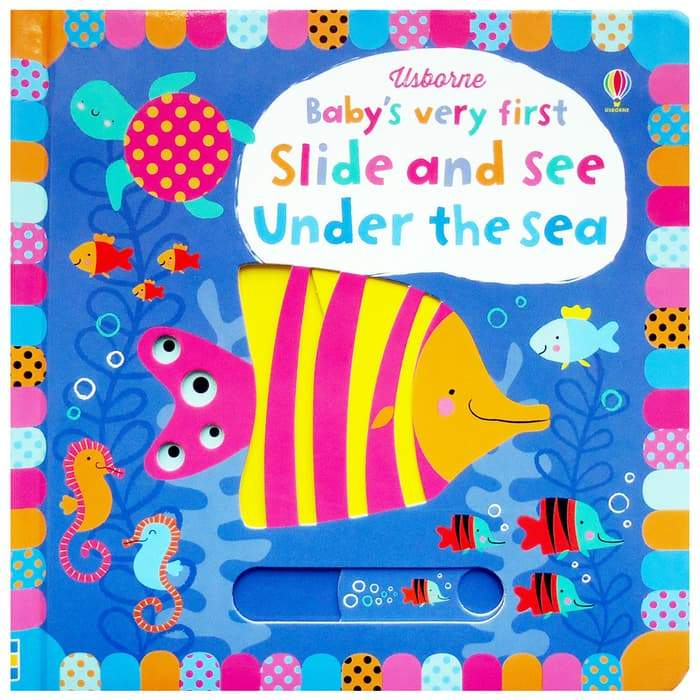 Baby's very first Slide and See: Under the sea (Board Book)