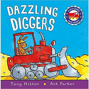 Amazing Machines - Dazzling Diggers