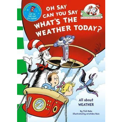 Dr. Seuss - Oh Say Can You Say Whats the Weather Today
