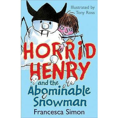 Horrid Henry - and the Abominable Snowman