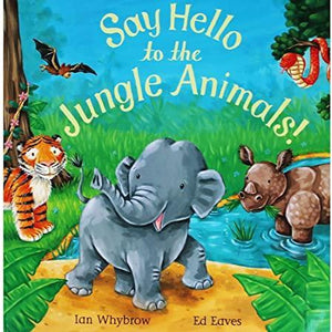 Say Hello to the Jungle Animals! (Paperback)