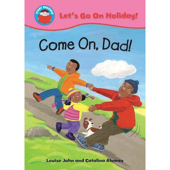 Start Reading - Let's go On Holiday: Come on Dad!