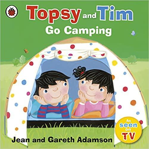 Topsy and Tim - Go Camping