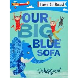 Time To Read - Our Big Blue Sofa