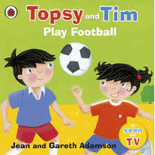 Topsy and Tim - Play Football