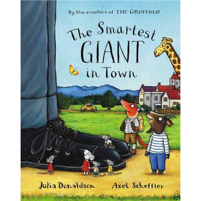Julia Donaldson - The Smartest Giant in Town