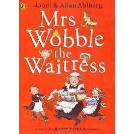 Mrs. Wobble and The Waitress
