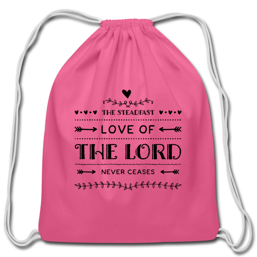 Love of The Lord Never Ceases Cotton Drawstring Bag - pink