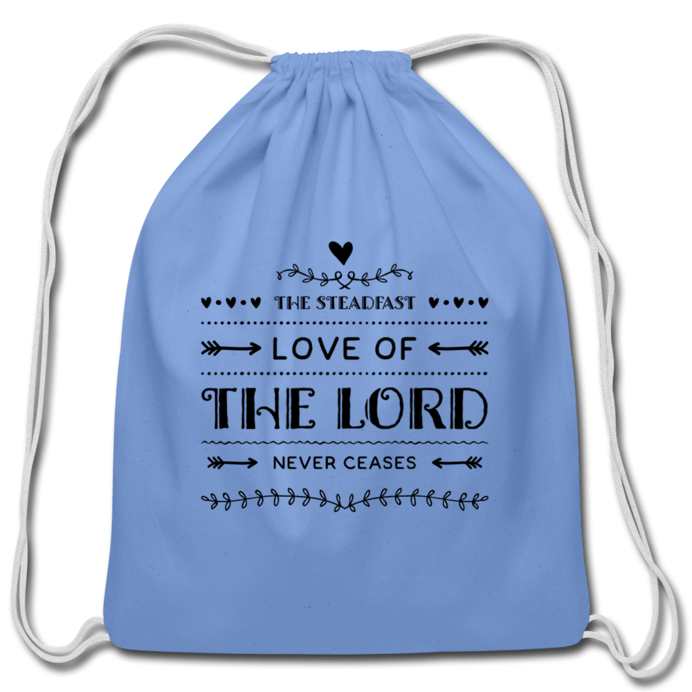 Love of The Lord Never Ceases Cotton Drawstring Bag - carolina blue