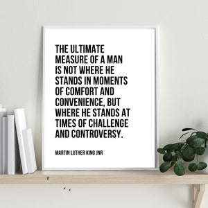 THE ULTIMATE MEASURE OF A MAN - Unframed Art Print - Let's Be Frank Australia