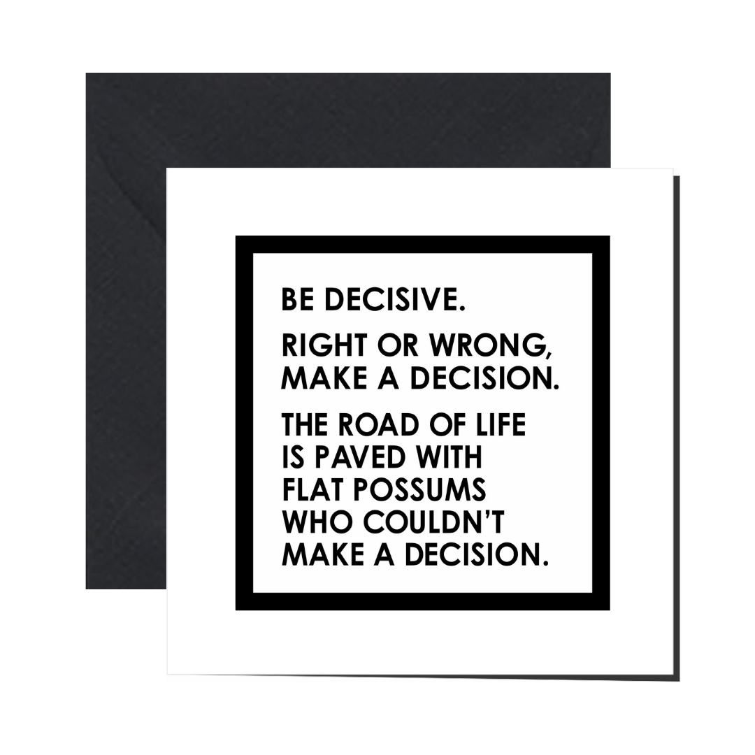 Greeting Card - DECISIONS, FLAT POSSUMS - Let's Be Frank Australia