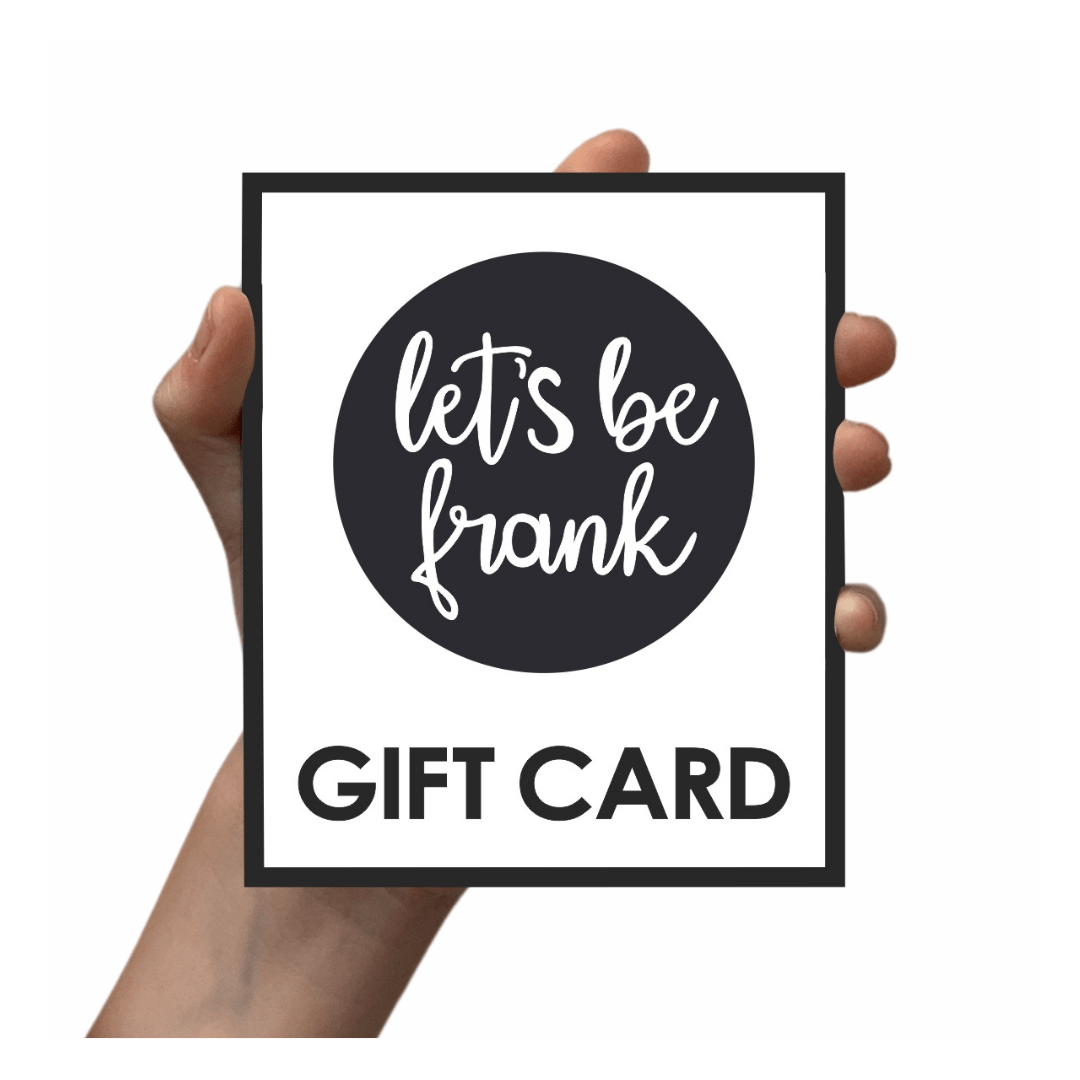 GIFT CARD - Let's Be Frank Australia