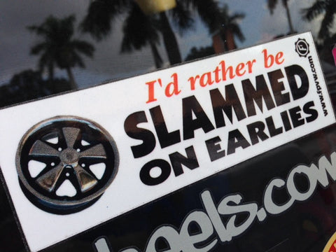 Slammed on Earlies Sticker