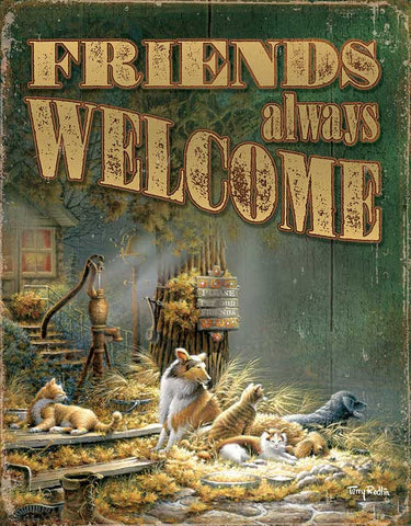 Friends Always Welcome Tin Sign