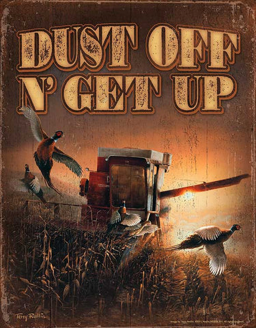 "Terry Redlin Dust Off ""N"" Get Up Tin Sign"