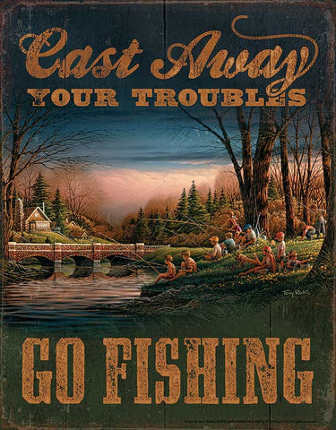 Terry Redlin Cast Away Your Troubles Tin Sign