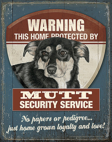 Warning Mutt Security Service Tin Sign