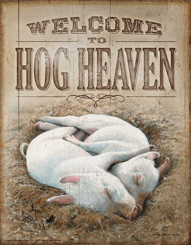 Welcome to Hog Heaven Tin Sign
