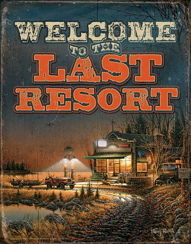 Terry Redlin Welcome to the Last Resort Tin Sign