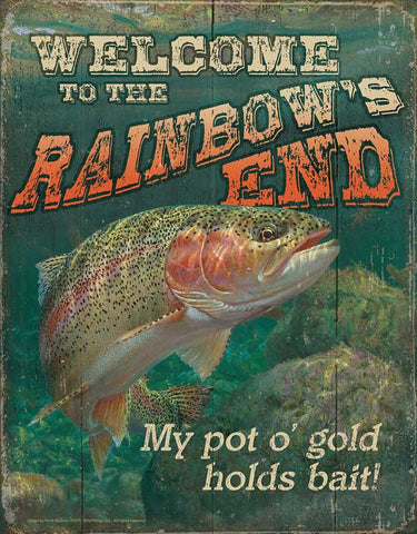 Welcome to the Rainbow's End Tin Sign